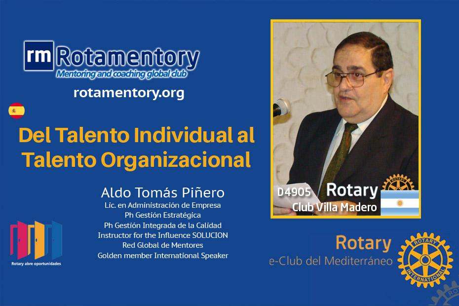 Aldo T. Piñero - Del talento individual al organizacional